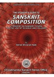 The Student?s Guide to Sanskrit Composition